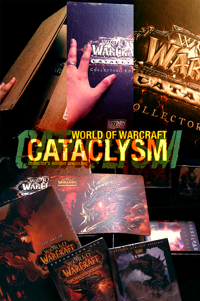 Cataclysm unboxing picspam