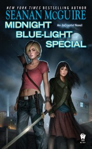 Midnight Blue-Light Special, by Seanan McGuire
