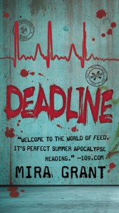 Deadline, by Mira Grant