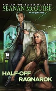 Half-Off Ragnarok, by Seanan McGuire